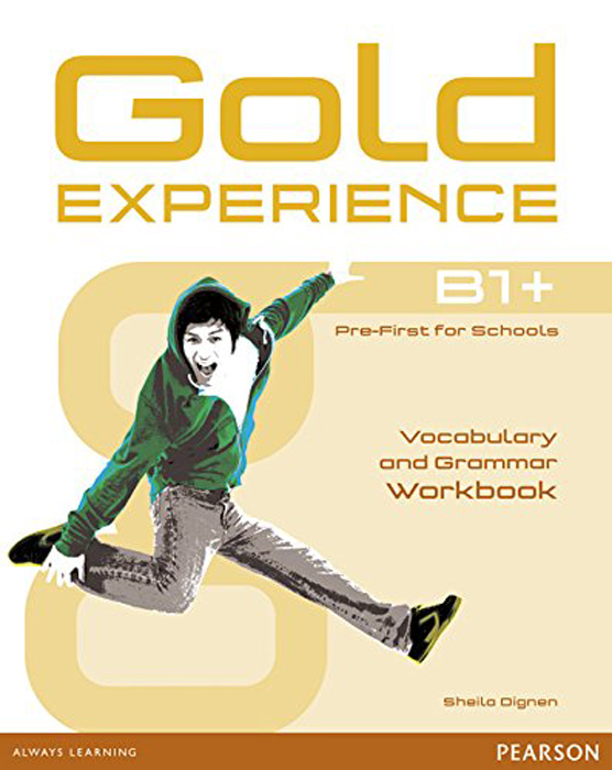 Gold Experience B1+: Workbook Without Key gold experience a2 workbook without key
