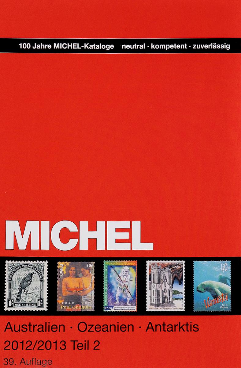Michael 2012/2013: Band 2: Katalog Australien, Ozeanien, Antarktis katalog bodov slovnaft
