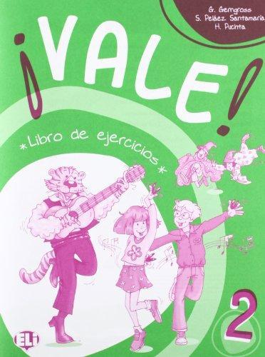 Vale! Libro de Ejercicios: Book 2 а а воинова ю а бухарова espanol 4 libro de ejercicios испанский язык 4 класс рабочая тетрадь