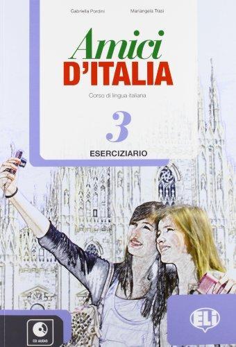 Amici D'Italia: Workbook 3 + Audio CD grandi amici 3 activity book