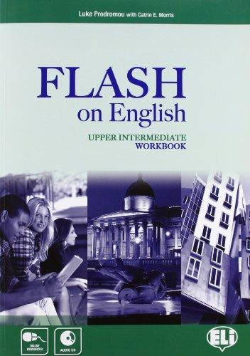 Flash On English Upp-Intermediate: Work Book (+ CD) foley mark total english upper interm 2nd wb key audio cd