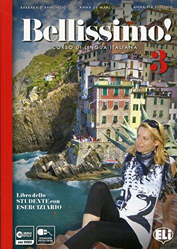 Bellissimo!: Libro + Eserciziario + CD Audio 3 анчидеи к cd rom ciao italia учебное пособие по итальянскому языку анчидеи к