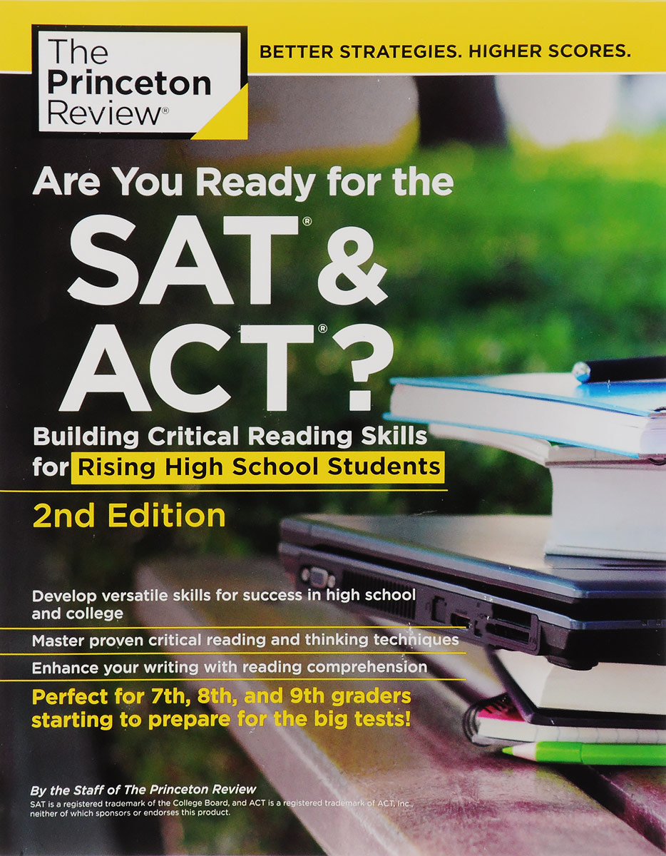 Are You Ready for the SAT and ACT?, 2nd Edition: Building Critical Reading Skills for Rising High School Students roger priddy let s get ready for school simple maths маркер