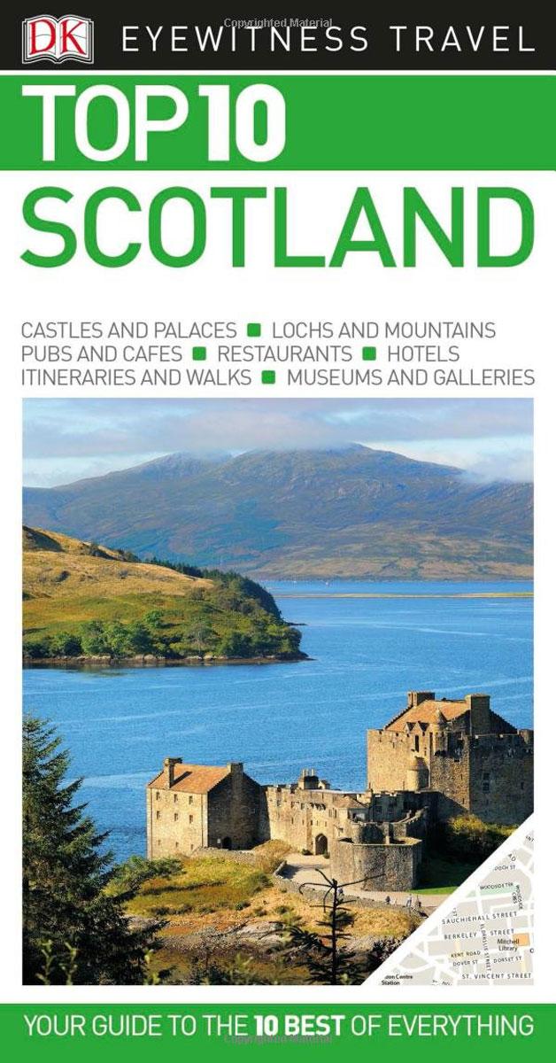 DK Eyewitness Top 10 Travel Guide: Scotland meet me in scotland