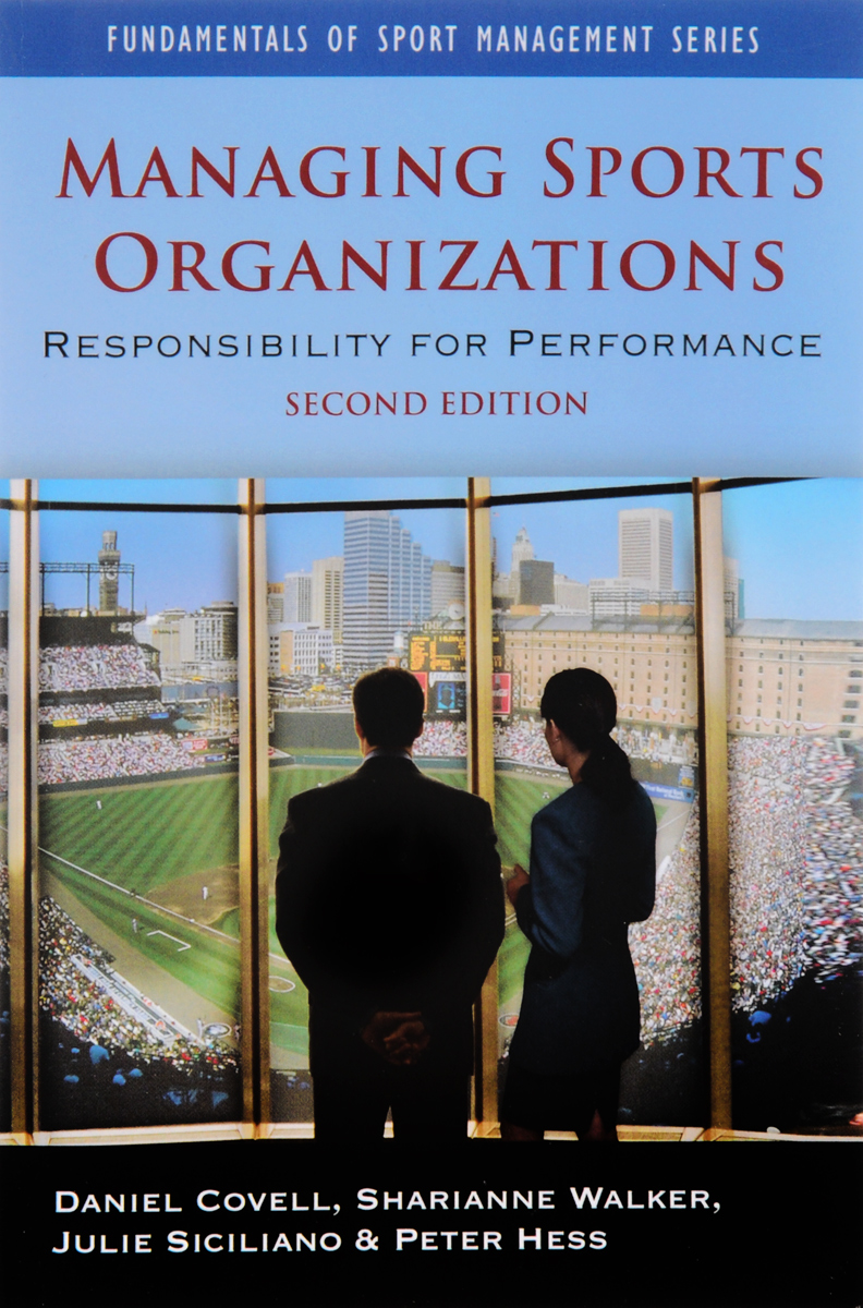 Managing Sports Organizations managing imaginary organizations a new perspectives on business
