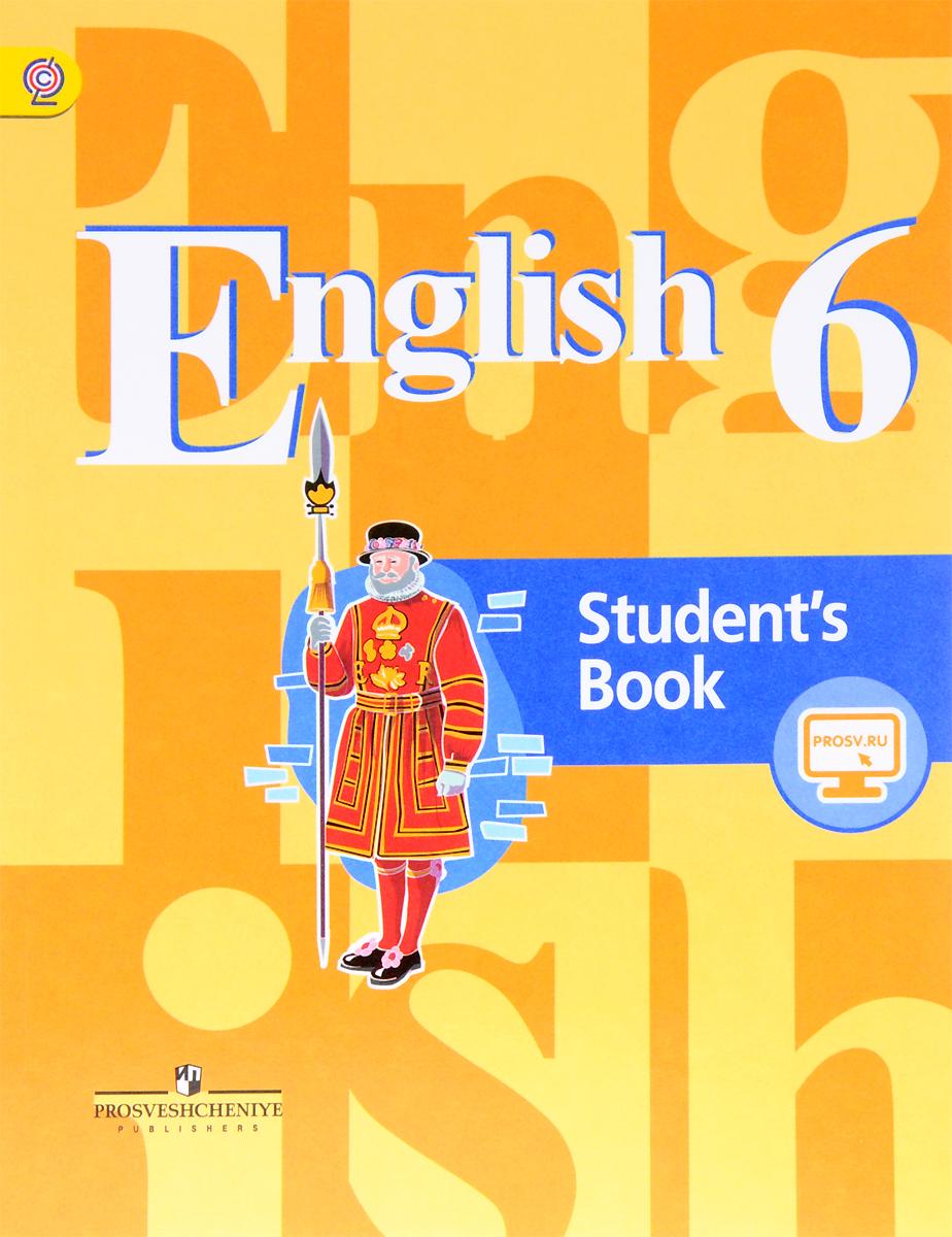 Купить English 6: Student's Book / Английский язык. 6 класс. Учебник
