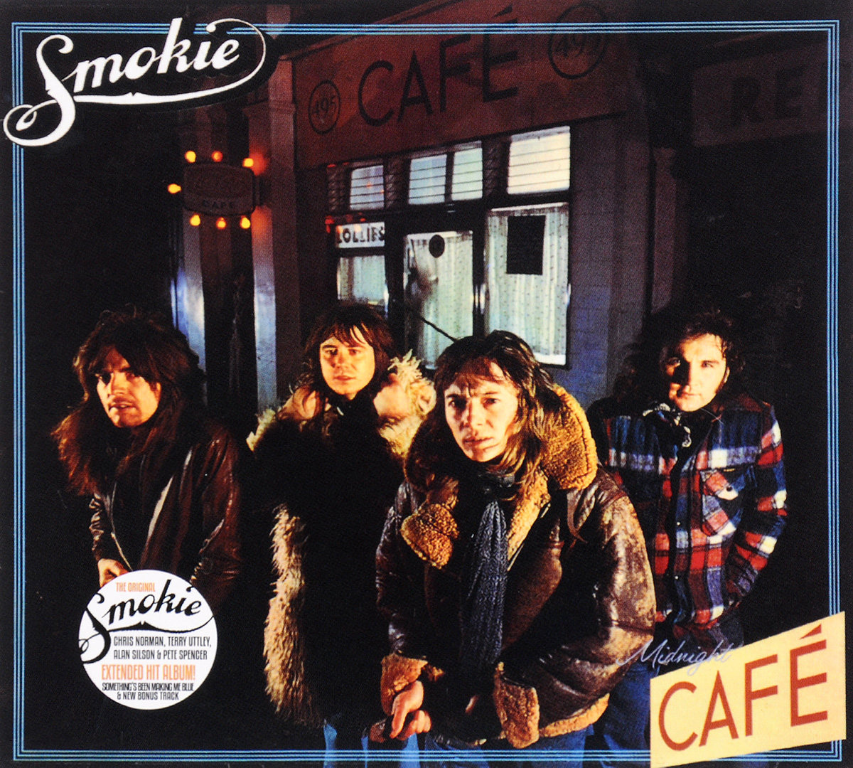 Smokie Smokie. Midnight Cafe smokie smokie pass it around