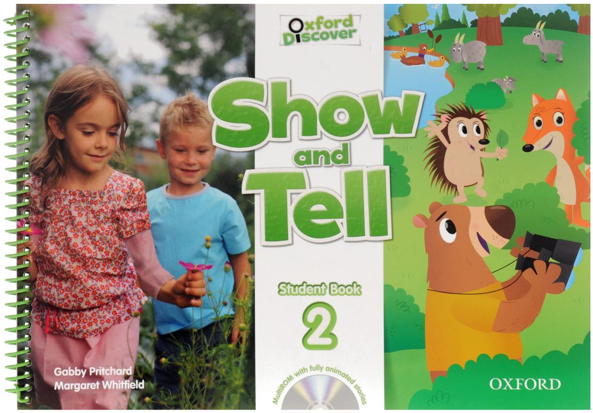 Gabby Pritchard, Margaret Whitfield Show and Tell: Level 2: Student Book (+ Multi-ROM) кулоны подвески медальоны sokolov 94031349 s