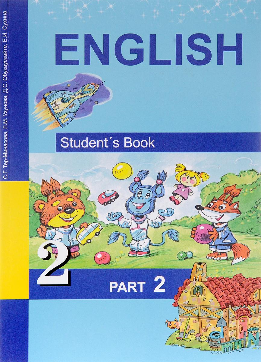 все цены на С. Г. Тер-Минасова, Л. М. Узунова, Д. С. Обукаускайте English 2: Student`s Book: Part 2 / Английский язык. 2 класс. Учебник. В 2 частях. Часть 2