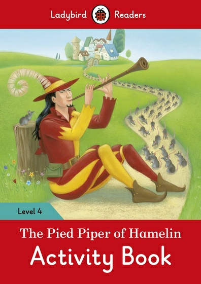 The Pied Piper: Activity Book: Level 4