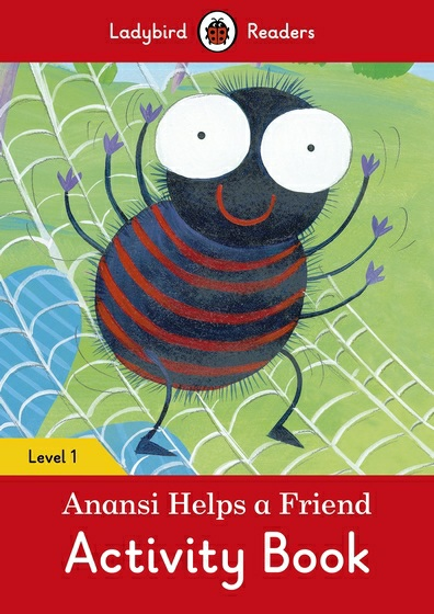 Anansi Helps a Friend: Level 1: Activity Book monster high happy howlidays a creepy cool activity book