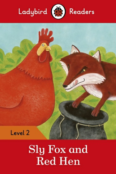 Sly Fox and Red Hen: Level 2 the comparative typology of spanish and english texts story and anecdotes for reading translating and retelling in spanish and english adapted by © linguistic rescue method level a1 a2