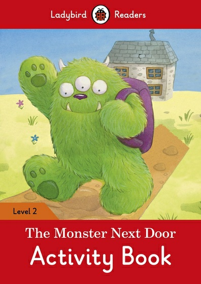 The Monster Next Door: Activity Book: Level 2 the boy next door