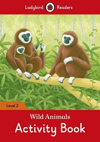 Wild Animals: Activity Book: Level 2 cambridge young learners english tests flyers 4 student s book