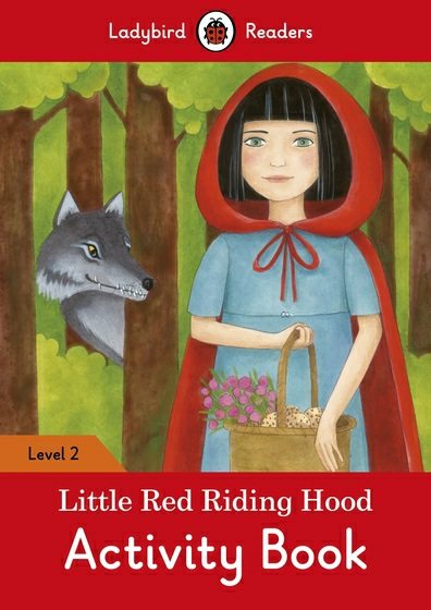 Little Red Riding Hood: Level 2: Activity Book sly fox and red hen activity book level 2