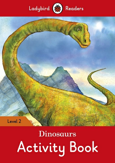Dinosaurs: Level 2: Activity Book татьяна олива моралес the comparative typology of spanish and english texts story and anecdotes for reading translating and retelling in spanish and english adapted by © linguistic rescue method level a1 a2