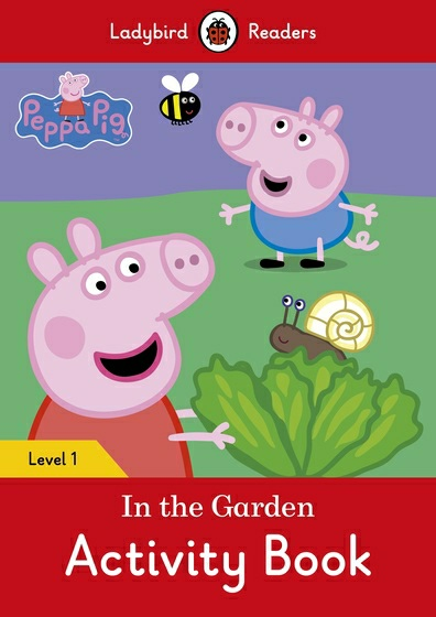 Peppa Pig: In the Garden: Activity Book: Level 1 татьяна олива моралес the comparative typology of spanish and english texts story and anecdotes for reading translating and retelling in spanish and english adapted by © linguistic rescue method level a1 a2
