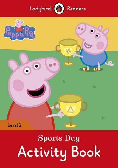Peppa Pig: Sports Day: Activity Book: Level 2 peppa pig транспорт 01565
