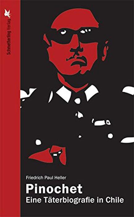 Pinochet: Eine Tater...