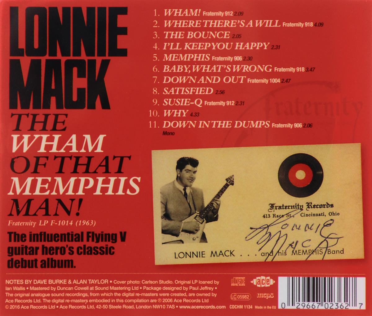 Lonnie Mack.  The Wham Of That Memphis Man! Волтэкс-инвест,Ace Records