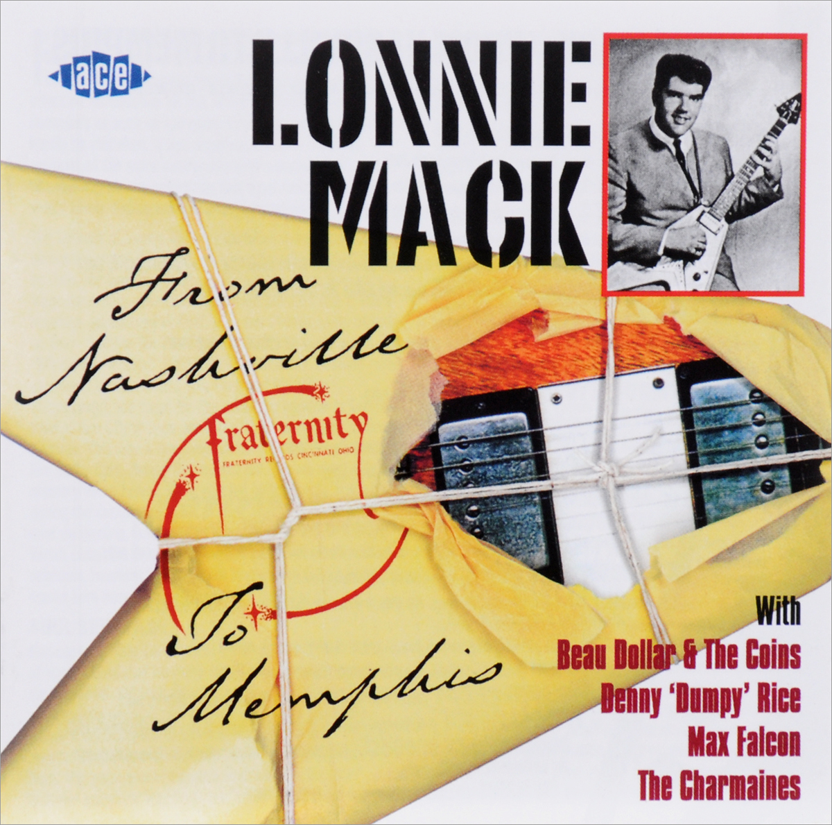 Lonnie Mack. From Nashville To Memphis