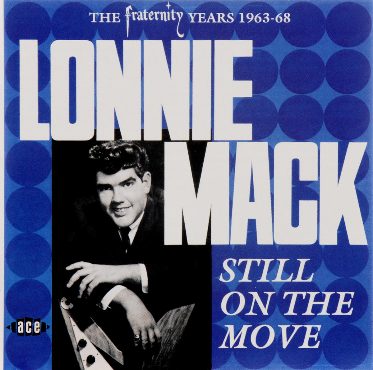 Lonnie Mack. Still On The Move