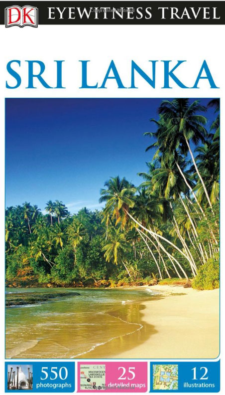 DK Eyewitness Travel Guide: Sri Lanka dk eyewitness pocket map and guide paris