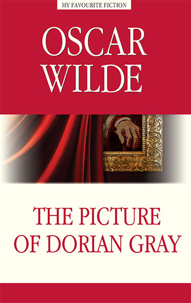 Oscar Wilde The Picture of Dorian Gray / Портрет Дориана Грея уайлд оскар портрет дориана грея the picture of dorian gray
