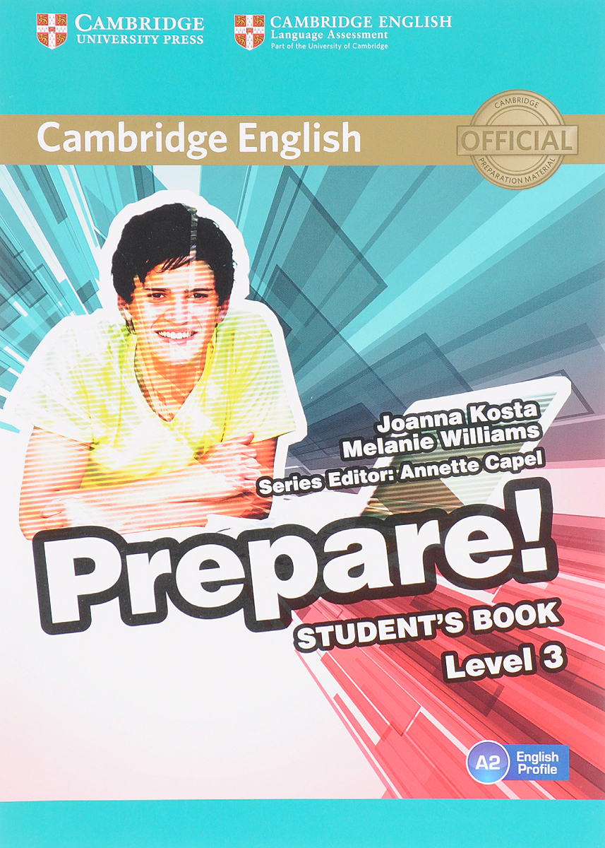 Cambridge English Prepare! Level 3: Student's Book john beeson the unwritten rules the six skills you need to get promoted to the executive level