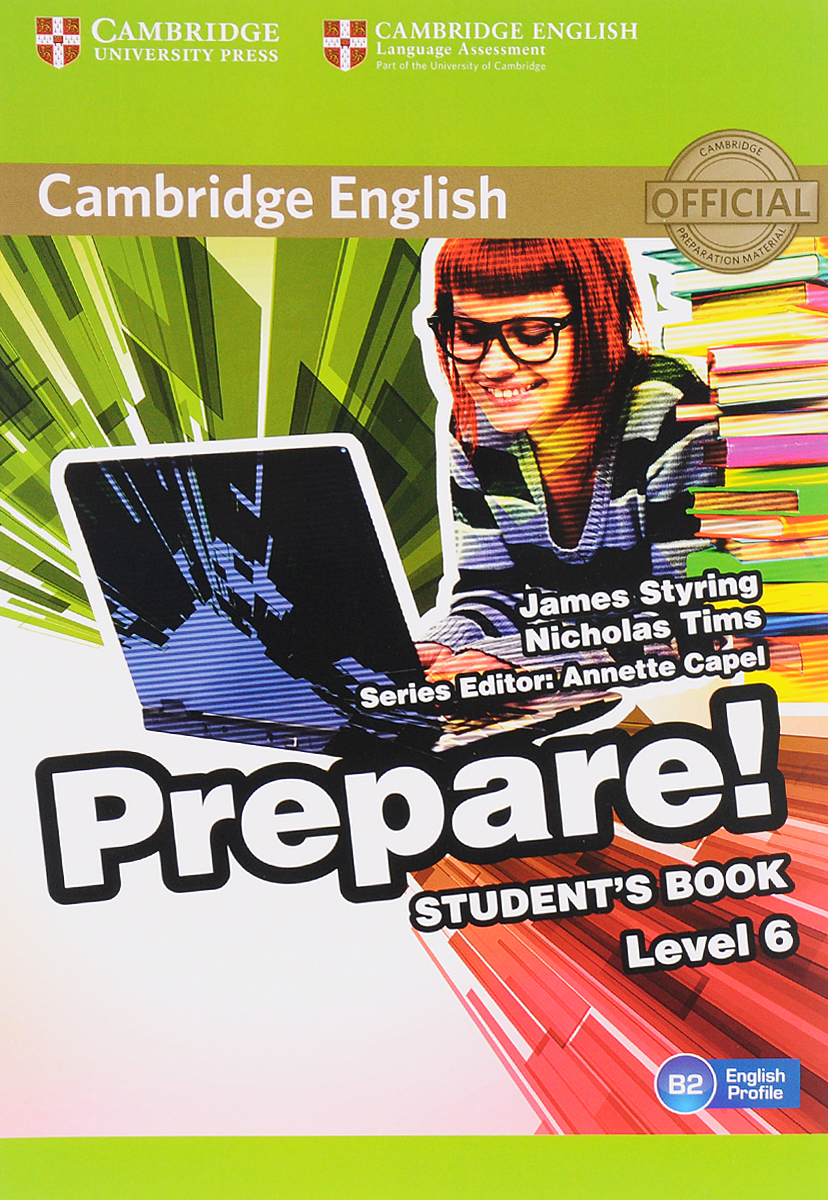 Cambridge English Prepare! Level 6: Student's Book john beeson the unwritten rules the six skills you need to get promoted to the executive level