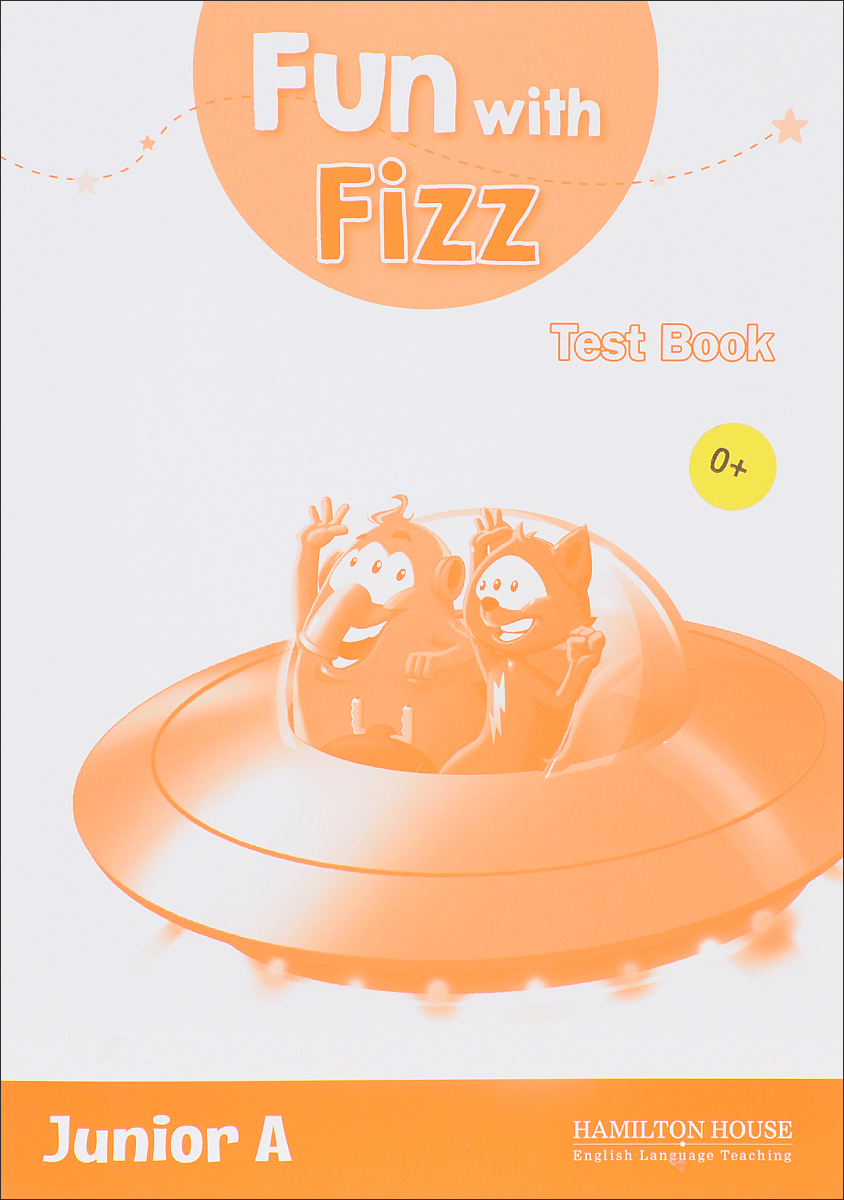 Fun With Fizz: Primary 1: Test Book surprise primary 2 test book
