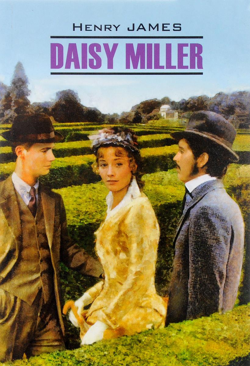 Henry James Daisy Miller henry james daisy miller and other stories