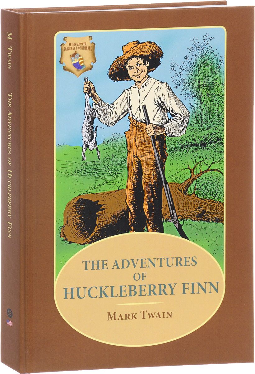 Mark Twain The Adventures of Huckleberry Finn twain m the adventures of tom sawyer a novel in english 1876 приключения тома сойера роман на английском языке 1876