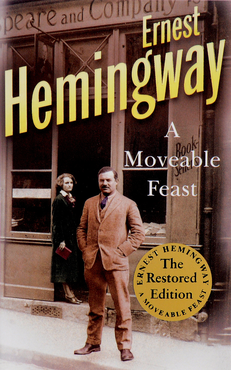 A Moveable Feast ernest hemingway the hills of africa