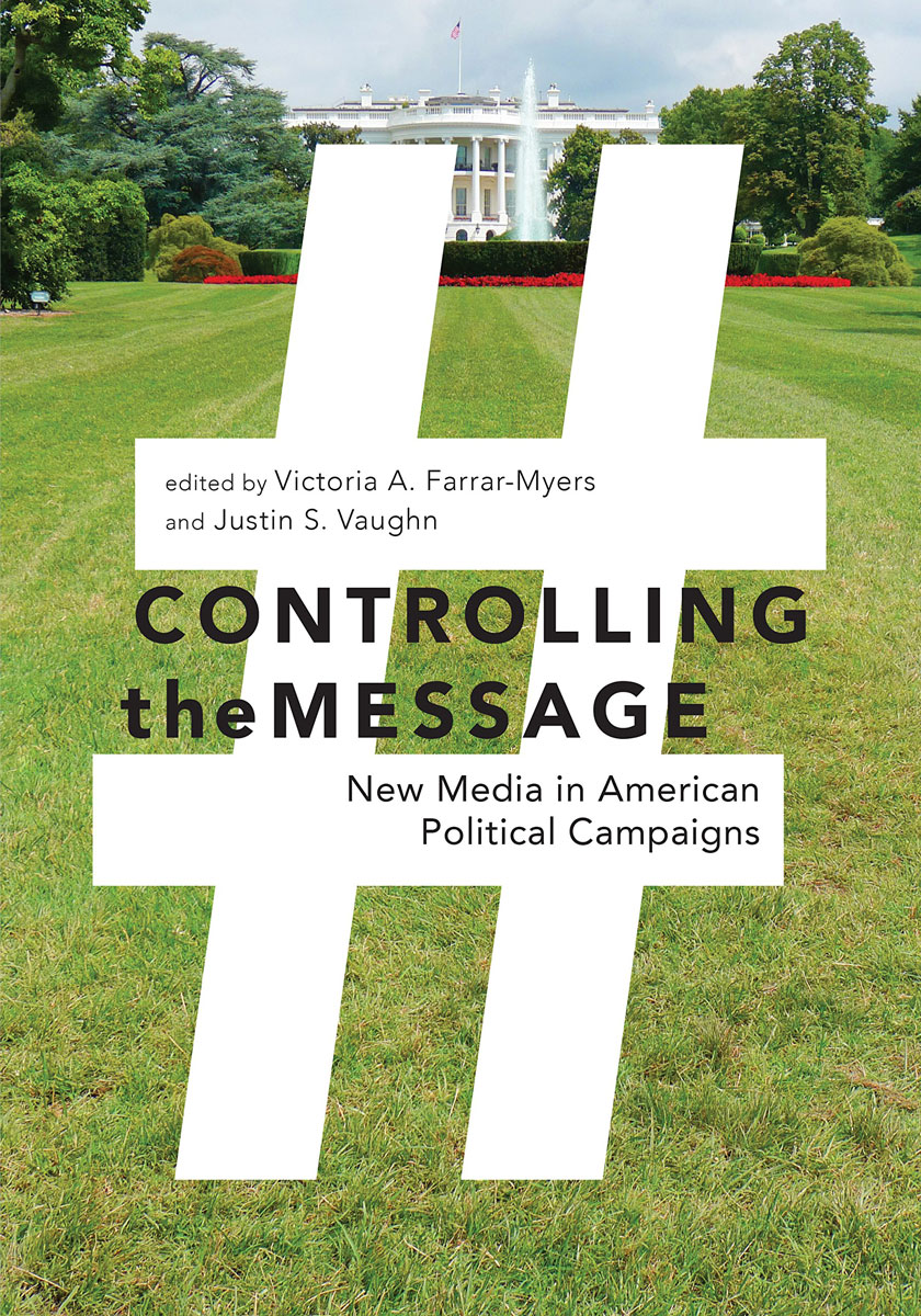 Controlling the Message: New Media in American Political Campaigns mustafa taha cyber campaigns internet use in the 2000 u s presidential election