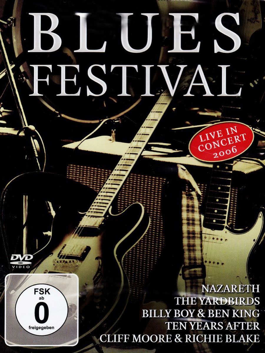 Blues Festival. Live In Concert 2006 ten years after ten years after rock roll music to the world
