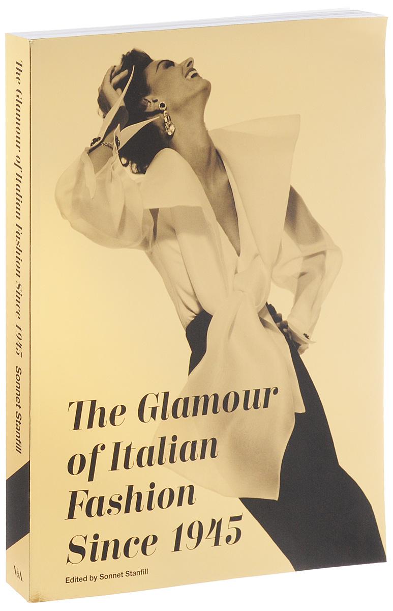 The Glamour of Italian Fashion Since 1945 italian visual phrase book