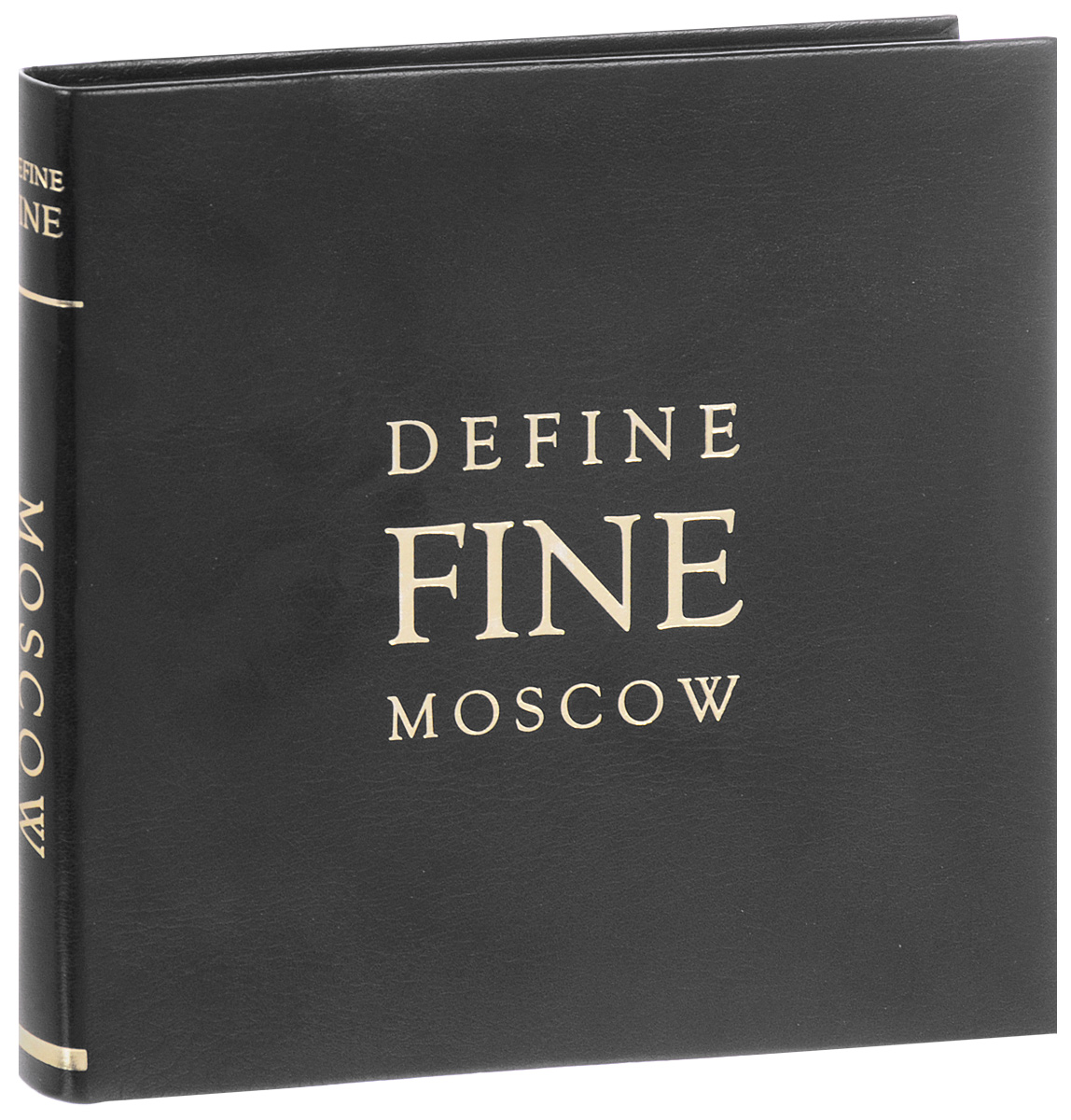 Moscow: Define Fine Guide hong kong define fine guide
