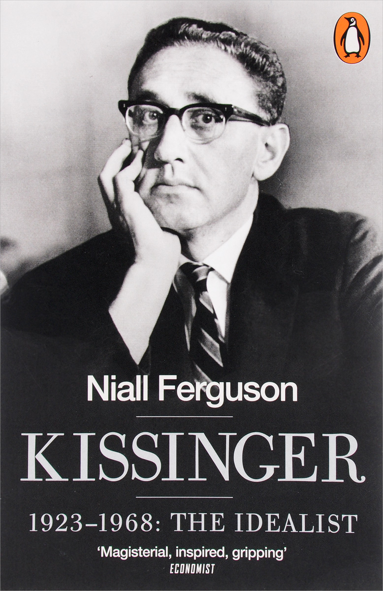 Kissinger: 1923-1968: The Idealist leslie crutchfield r do more than give the six practices of donors who change the world