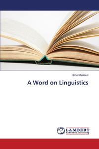 A Word on Linguistics the linguistics of narrative