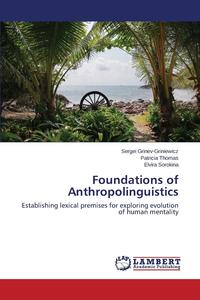 Foundations of Anthropolinguistics the ten types of human