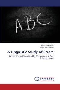 A Linguistic Study of Errors a sociocultural analysis of chinese retranslations of english novels