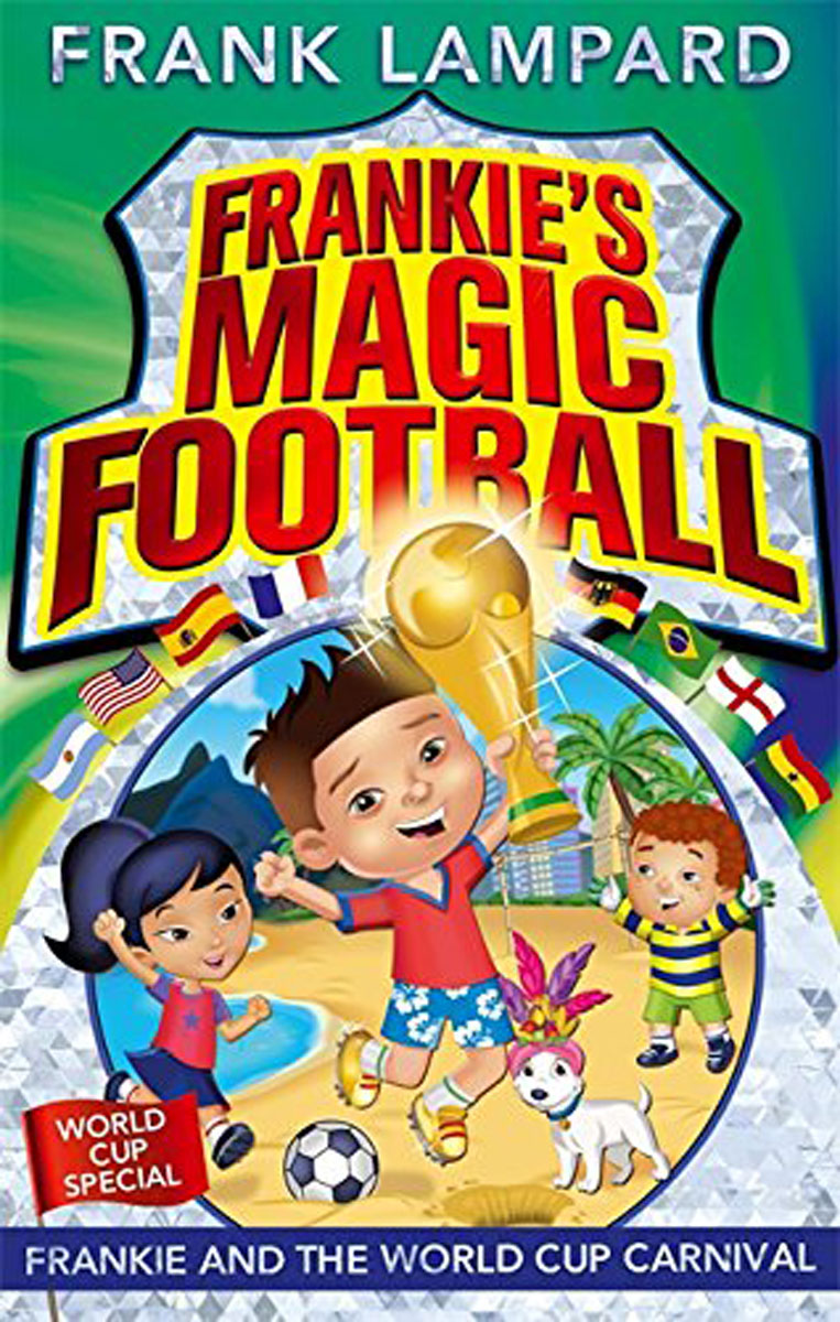 Купить Frankie's Magic Football: Book 6: Frankie and the World Cup Carnival,