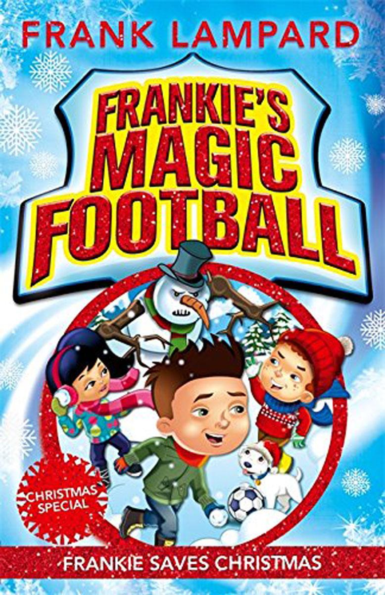 Купить Frankie's Magic Football: Book 8: Frankie Saves Christmas,