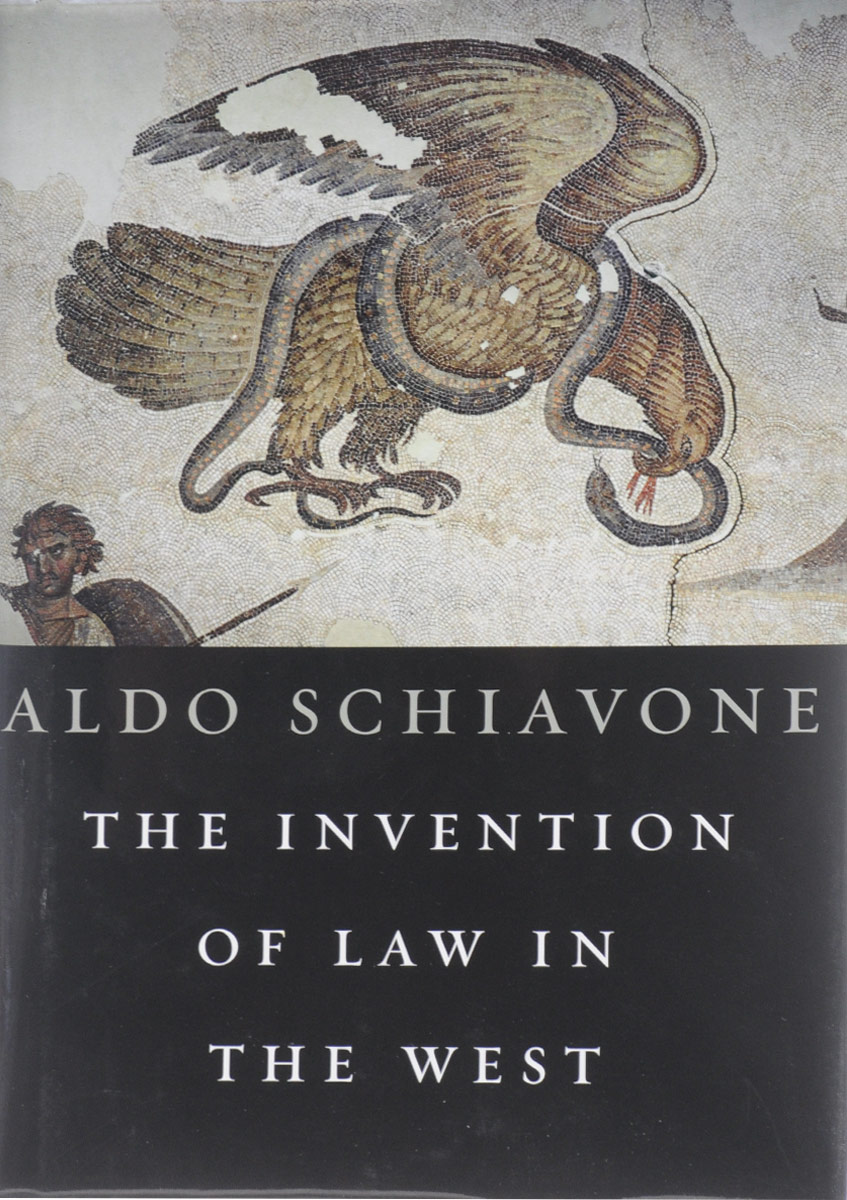 The Invention of Law in the West pater the classicist