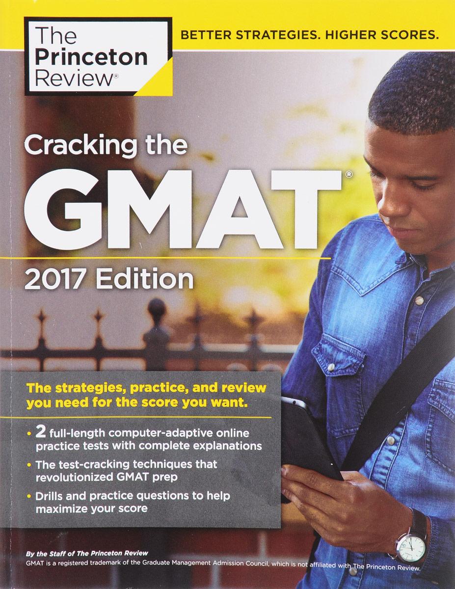 Cracking the GMAT 2017