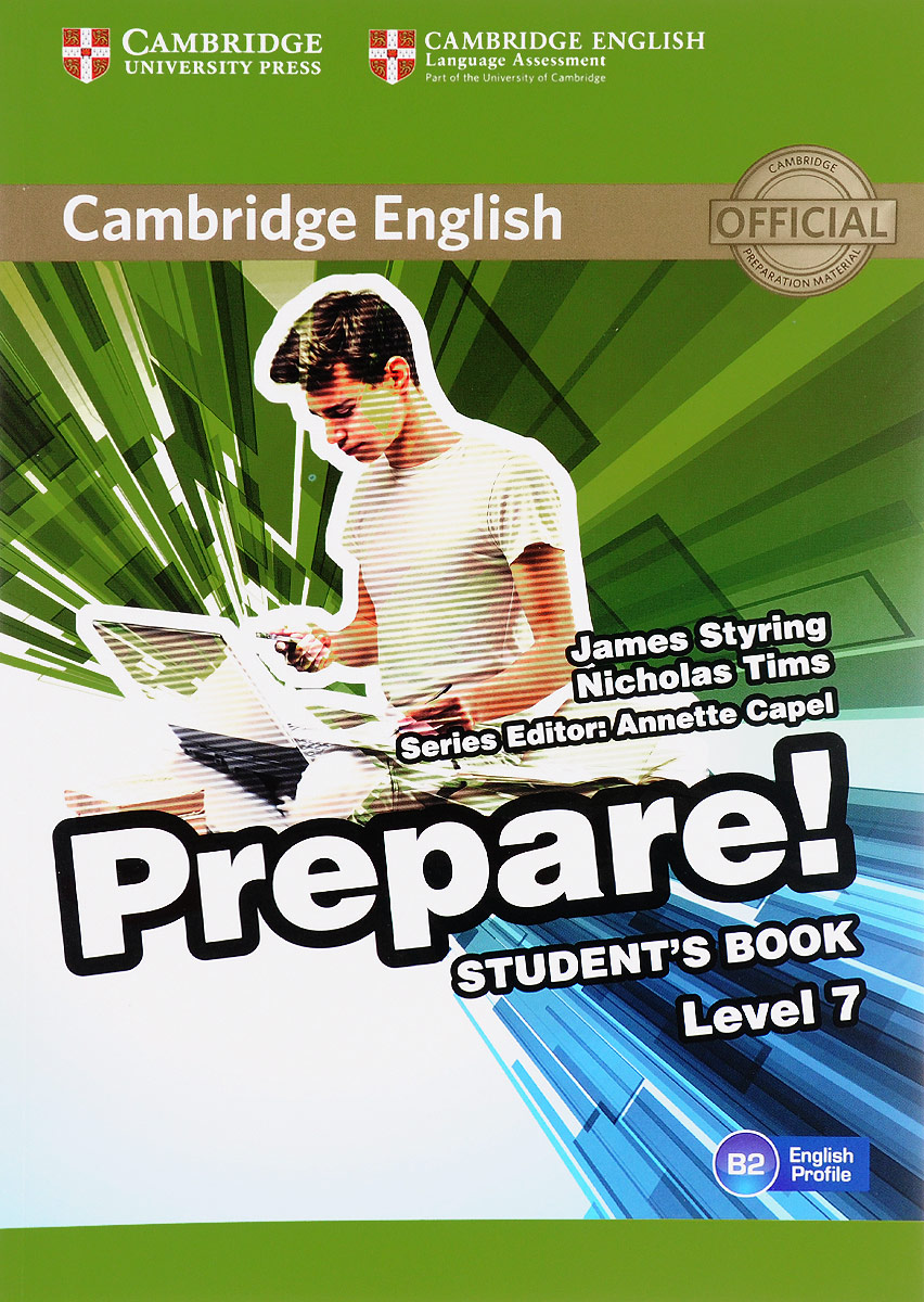Cambridge English Prepare! Level 7 B2: Student's Book thorn s real lives real listening advanced student's book b2 c1 mp3