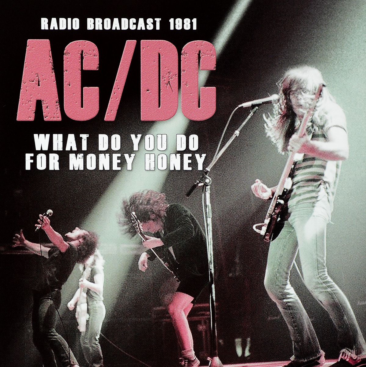 AC/DC AC/DC. What Do You Do For Money Honey ac dc ac dc for those about to rock we salute you lp