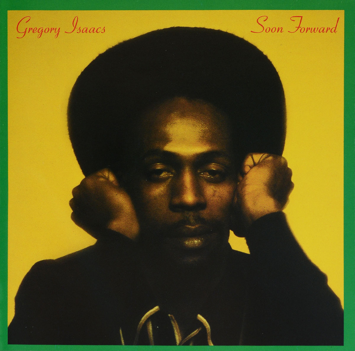 Gregory Isaacs. Soon Forward