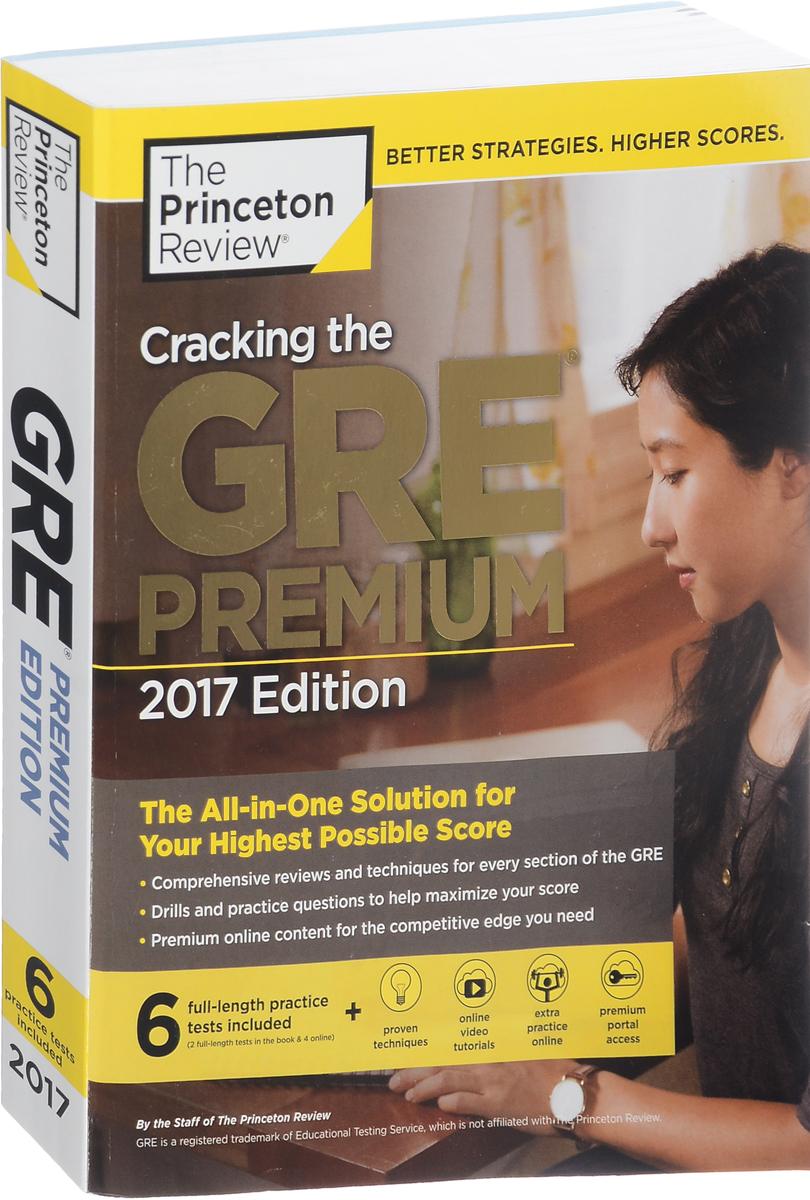 Cracking the GRE Premium 2017